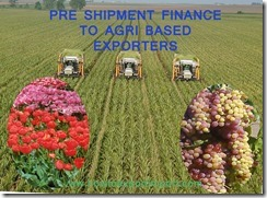 Bank pre shipment loan to exporters of agri based