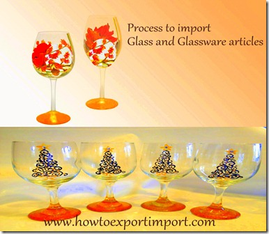 Tips to importers of  glass and glassware