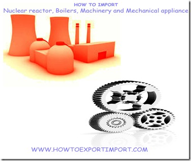 How to import computers,machinery,Mechanical appliances etc