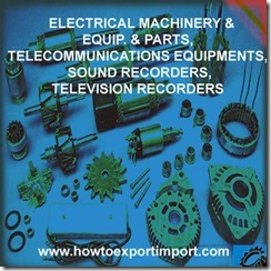 85  ELECTRICAL MACHINERY