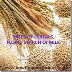 19 PREPS.OF CEREALS, FLOUR, STARCH Or MILK