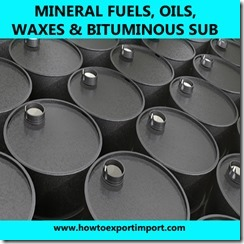 27 MINERAL FUELS, OILS, WAXES BITUMINOUS SUB