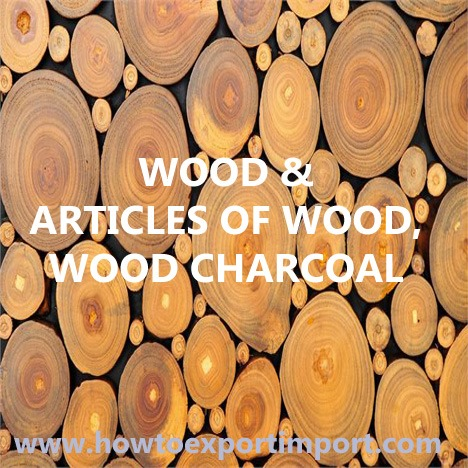 6 digit HS codes Chapter 44 WOOD and ARTICLES OF WOOD, WOOD