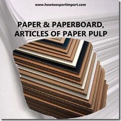 48 PAPER PAPERBOARD, ARTICLES OF PAPER PULP