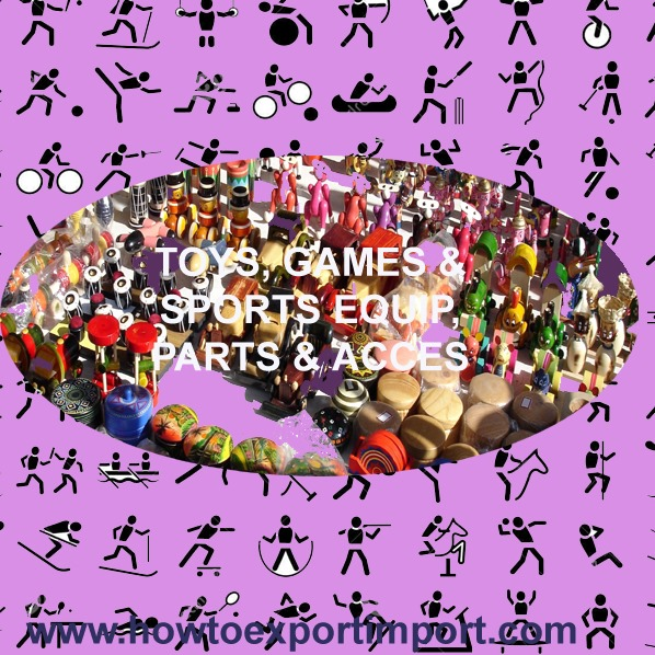HS codes TOYS, GAMES SPORTS EQUIP, PARTS and Accessories