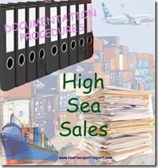 7 Major Documents required for import clearance under high sea sale copy