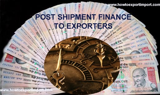 Export Pre Shipment and Post Shipment Finance.