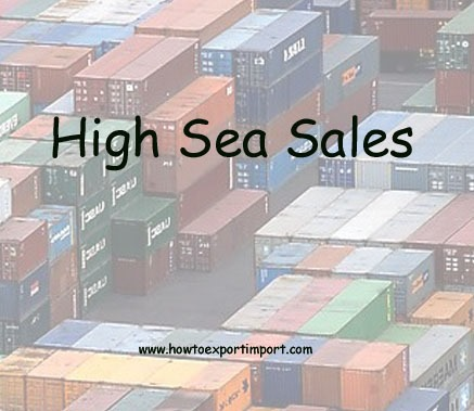 A simple tutorial on high sea sale procedures and formalities in India