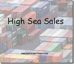 A simple tutorial on high sea sale procedures and formalities in India copy