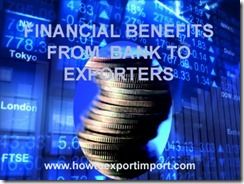 Bank financial benefits to exporters
