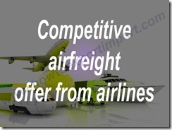 Competitive airfreight offer from airlines