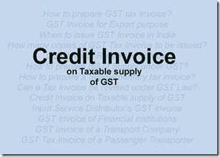 Credit Invoice on Taxable supply of GST
