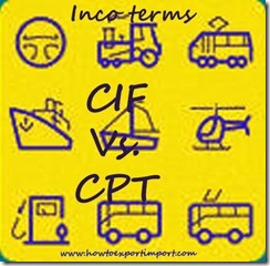 Difference between CIF and CPT in shipping terms copy