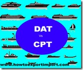 Difference between DAT and CPT in shipping terms