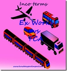 Difference between Ex Works and FCA in terms of Delivery copy