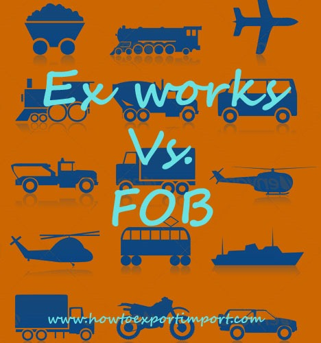 Difference Between Ex Works And Fob
