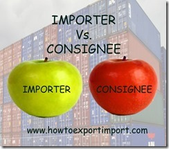 Difference between importer and Consignee copy