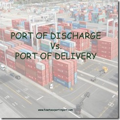 Difference between port of discharge and port of delivery copy