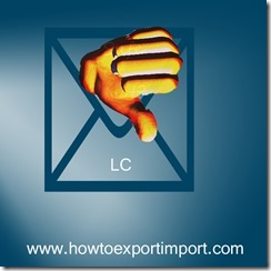 Disadvantages of Letter of credit (LC) for Exporter copy