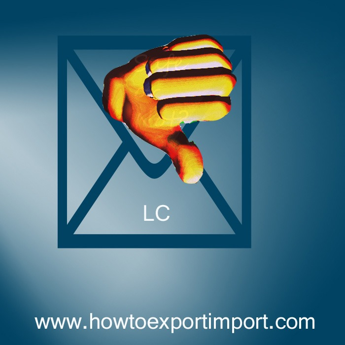 Disadvantages of Letter of credit (LC) for Exporter