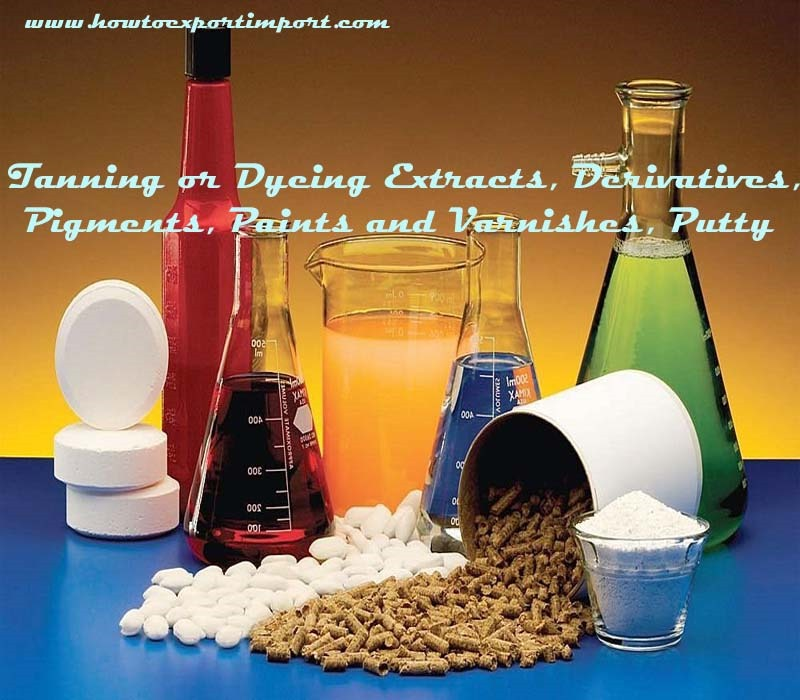 Paints And Varnishes : Export clearance formalities for tanning or dyeing