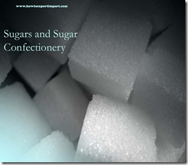 Sugars and Sugar Confectionery