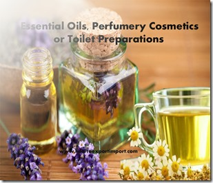 Essential Oils, Perfumery Cosmetics or Toilet Preparations