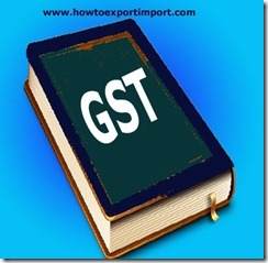 First return, Section 40 of CGST Act, 2017