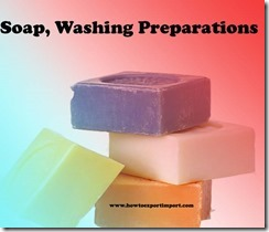 Soap, Washing Preparations