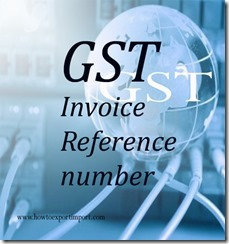 GST Invoice Reference number