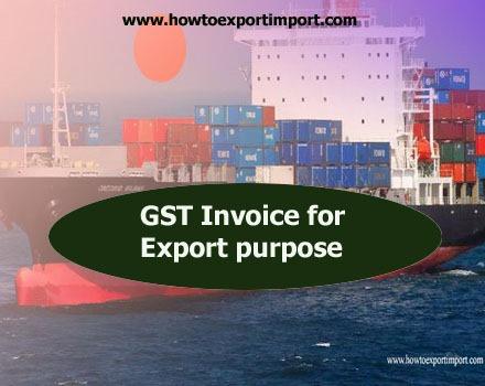 Gst Invoice For Export Purpose