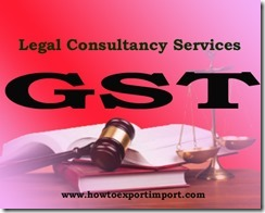 GST duty for Legal Consultancy Services