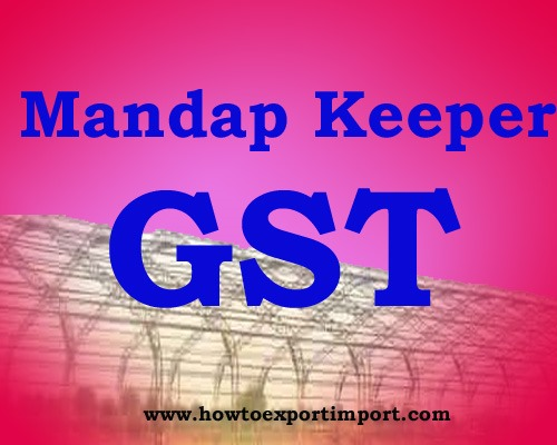 Gst Rate For Mandap Keeper Services