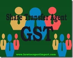 GST rate for Share transfer agent service