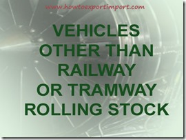 GST rate for tramway rolling stock and parts, Vehicles other than railway