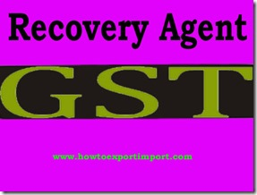 GST slab rate for Recovery Agent Services