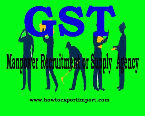 Gst Tariff Rate For Manpower Recruitment Or Supply Agency