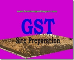 GST tariff rate for Site preparation services