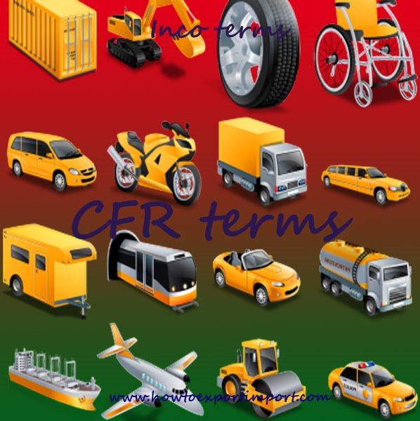 how does cfr term of delivery work in export import business