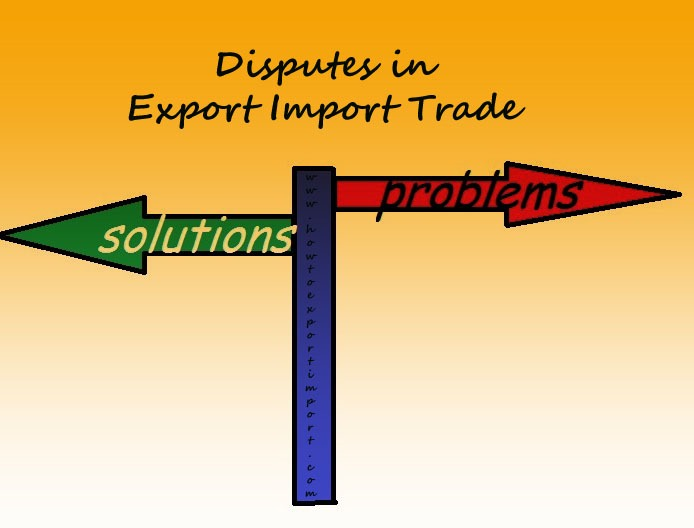 How to settle dispute in International Business of Import