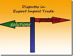 How to settle dispute in International Business of Import and Export copy