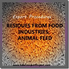 23 RESIDUES FROM FOOD INDUSTRIES, ANIMAL FEED