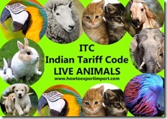 Indian Tariff Code ITC chapter 1 LIve Animals