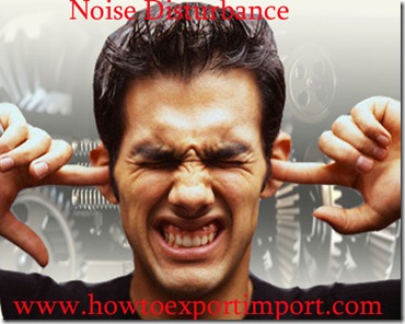 Noise standard maintaining in import goods