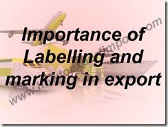 Importance of Labelling and marking in export