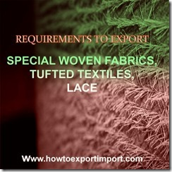 SPECIAL WOVEN FABRICS TUFTED TEXTILES LACE