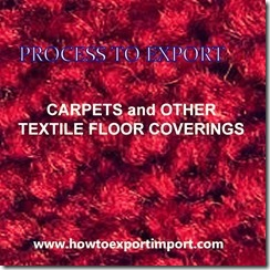 57 CARPETS OTHER TEXTILE FLOOR COVERINGS