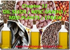 Chapter 12 OIL SEEDS   MISC.GRAINS  MED.PLANTS   STRAW