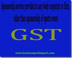 Is GST tax applicable for Sponsorship service to corporates other than sports event