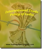 International Trade Policy of India 2015-20 a